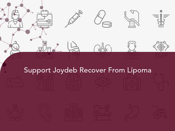 Support Joydeb Recover From Lipoma