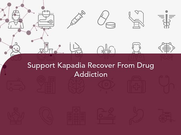 Support Kapadia Recover From Drug Addiction