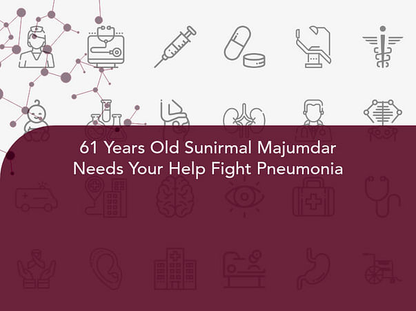 61 Years Old Sunirmal Majumdar Needs Your Help Fight Pneumonia