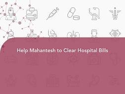 Help Mahantesh to Clear Hospital Bills