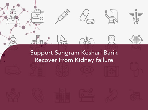 Support Sangram Keshari Barik Recover From Kidney failure