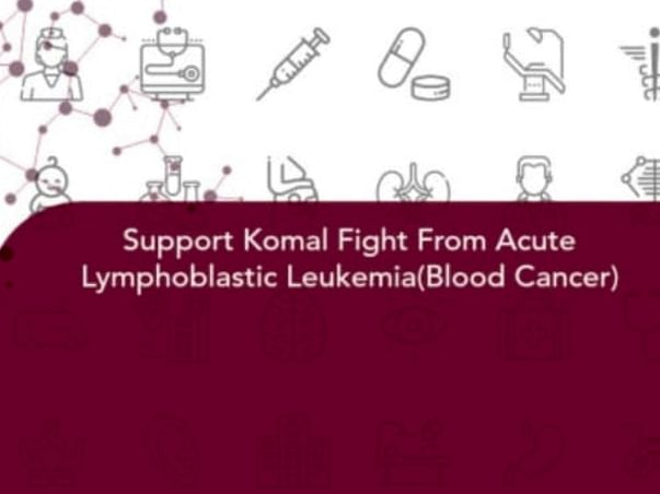 Support Komal Fight From Acute Lymphoblastic Leukemia(Blood Cancer)