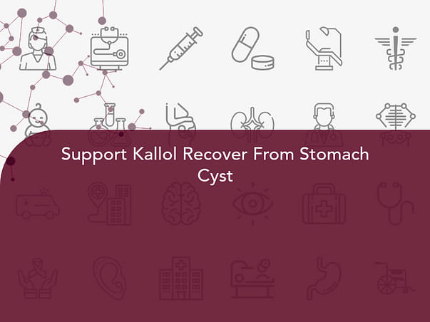 Support Kallol Recover From Stomach Cyst