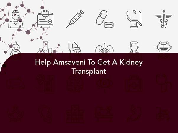Help Amsaveni To Get A Kidney Transplant