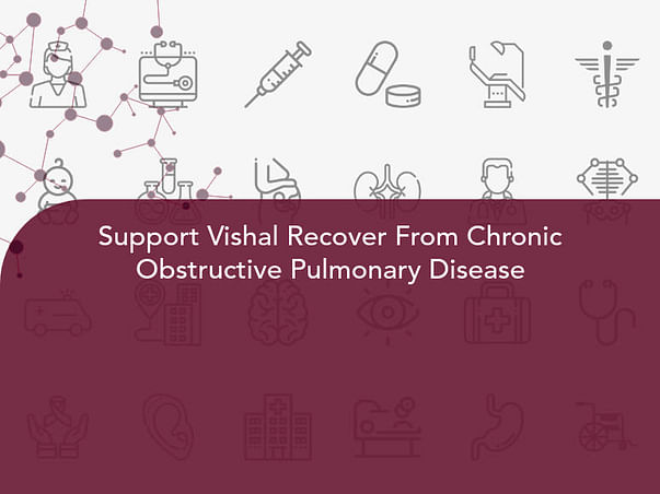 Support Vishal Recover From Chronic Obstructive Pulmonary Disease