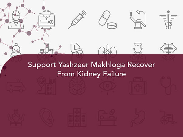 Support Yashzeer Makhloga Recover From Kidney Failure
