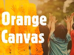 Orange Canvas - Helping Children In Privation Design Their Lives!