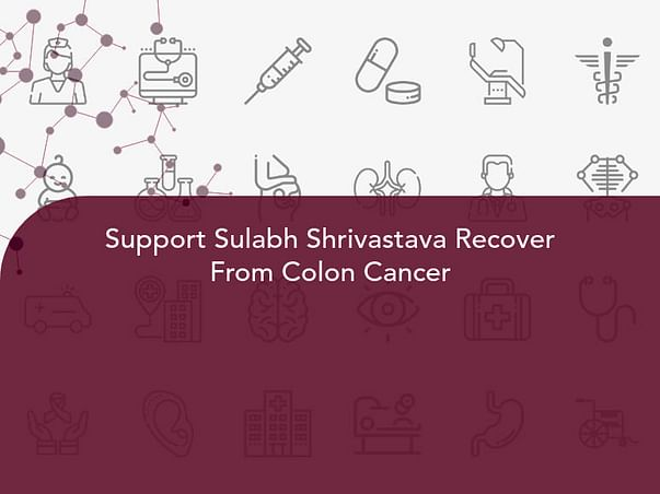 Support Sulabh Shrivastava Recover From Colon Cancer