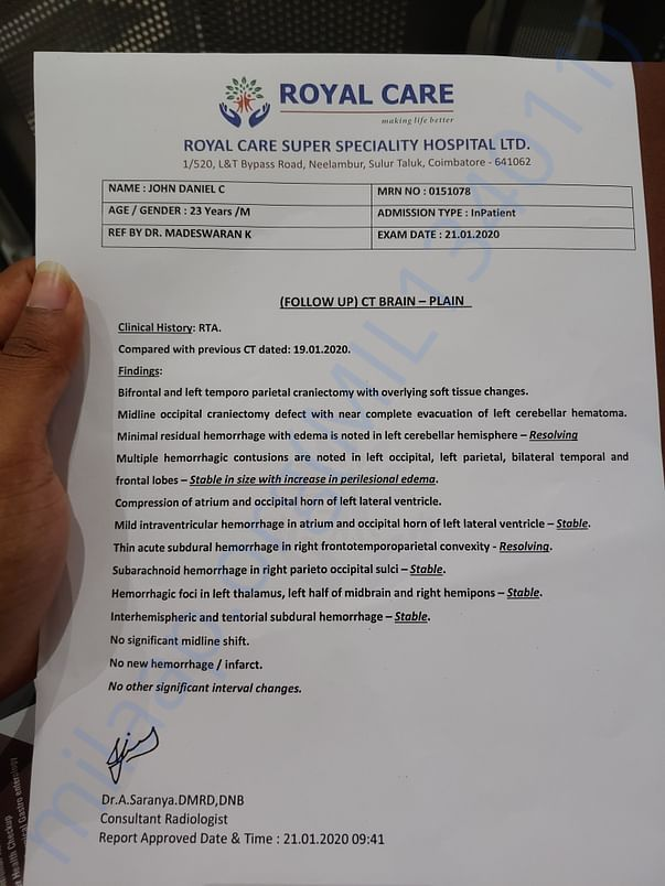 We have got a miraculous recovery. CT scan report 21st