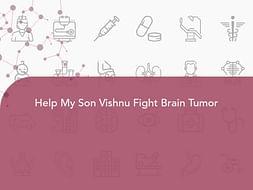 Help My Son Vishnu Fight Brain Tumor