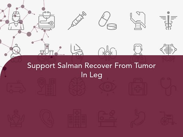 Support Salman Recover From Tumor In Leg