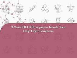 3 Years Old B Bhavyasree Needs Your Help Fight Leukemia