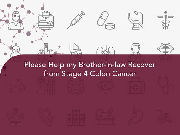 Please Help Manish Recover from Stage 4 Colon Cancer