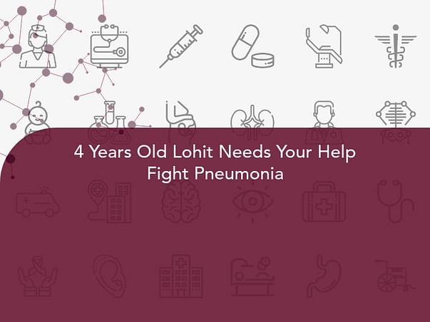 4 Years Old Lohit Needs Your Help Fight Pneumonia
