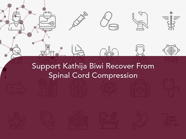 Support Kathija Biwi Recover From Spinal Cord Compression