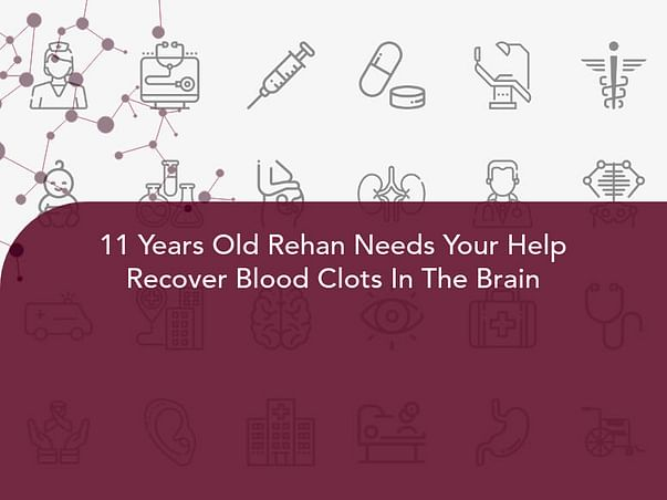 11 Years Old Rehan Needs Your Help Recover Blood Clots In The Brain