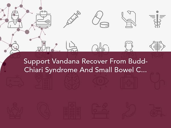 Support Vandana Recover From Budd-Chiari Syndrome And Small Bowel Crohn's Disease