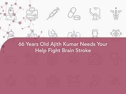 66 Years Old Ajith Kumar Needs Your Help Fight Brain Stroke