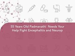 55 Years Old Padmavathi  Needs Your Help Fight Encephalitis