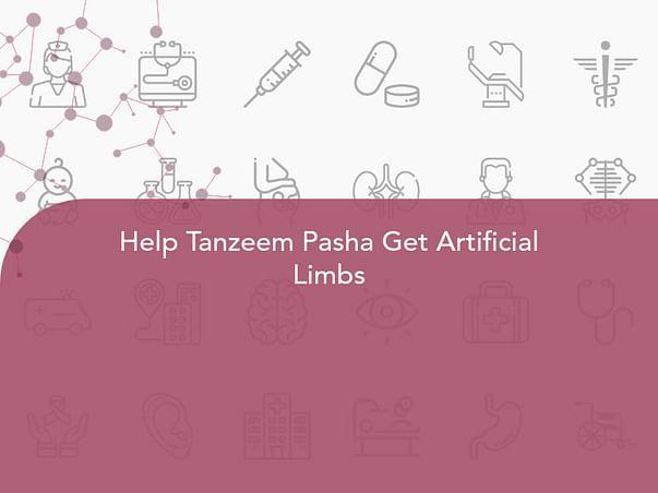 Help Tanzeem Pasha Get Artificial Limbs