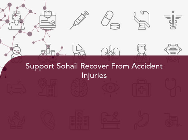 Support Sohail Recover From Accident Injuries