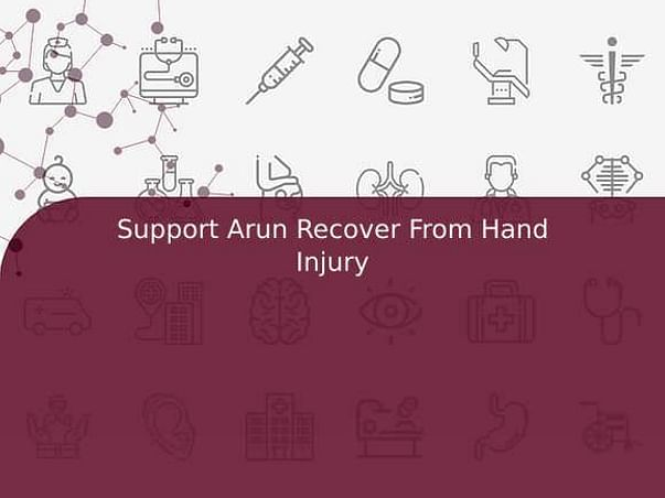 Support Arun Recover From Hand Injury