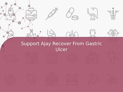Support Ajay Recover From Gastric Ulcer