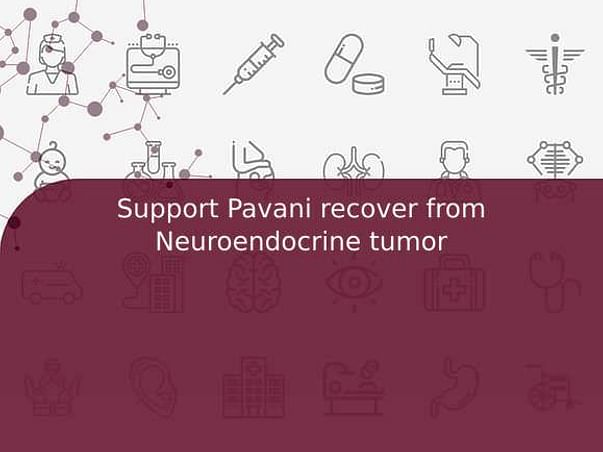Support Pavani Recover From Neuroendocrine Tumor