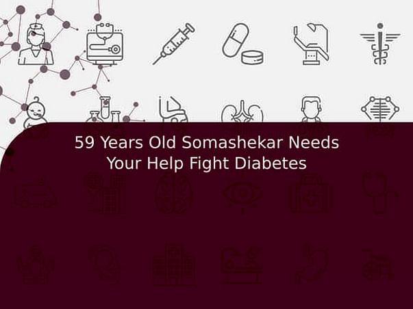 59 Years Old Somashekar Needs Your Help Fight Diabetes