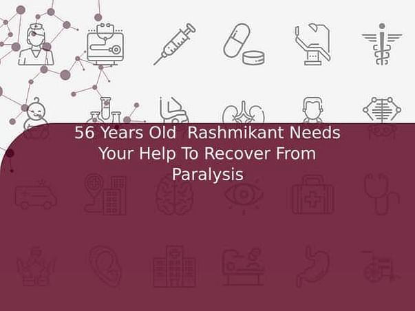 56 Years Old  Rashmikant Needs Your Help To Recover From Paralysis