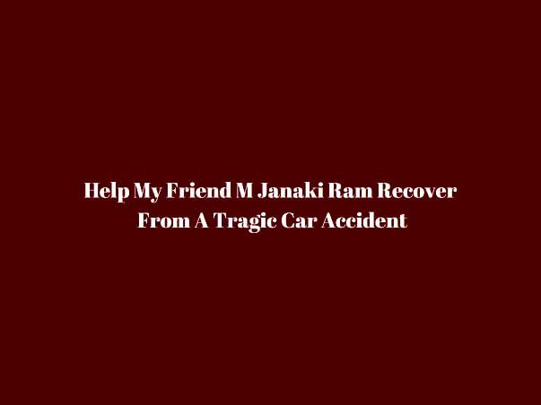 Support Janaki Ram Recover From Brain Hemorrhage