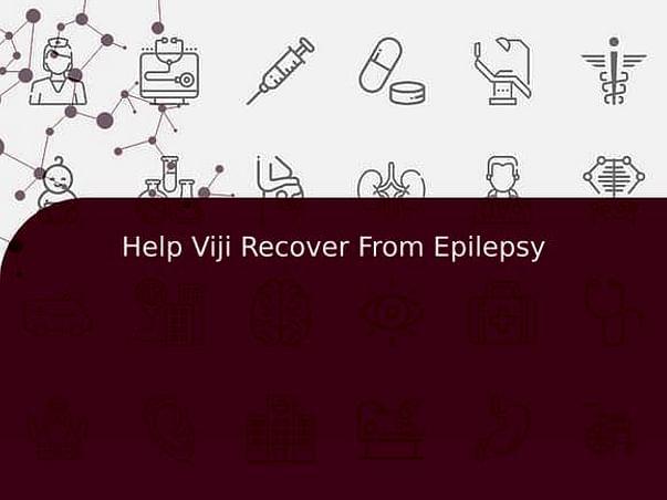 Help Viji Recover From Epilepsy