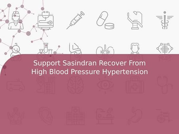 Support Sasindran Recover From High Blood Pressure Hypertension