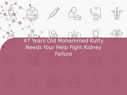 47 Years Old Mohammed Kutty Needs Your Help Fight Kidney Failure