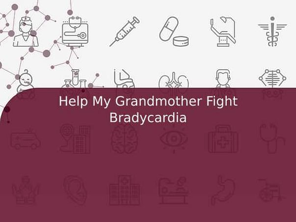 My Grandmother Is Struggling With Heart Disease, Help Her