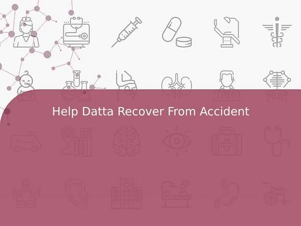 Help Datta Recover From Accident
