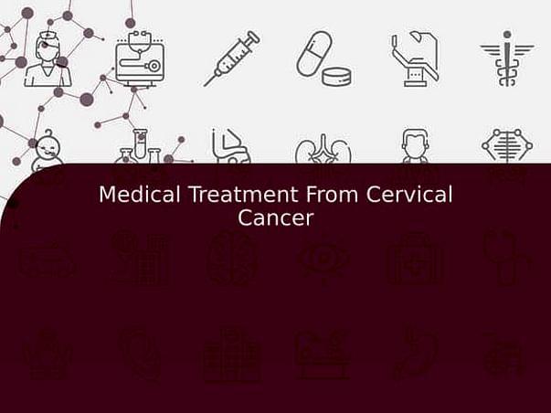 Medical Treatment From Cervical Cancer