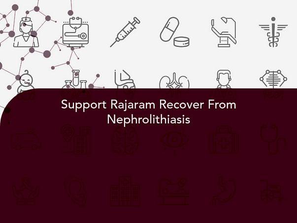 Support Rajaram Recover From Nephrolithiasis