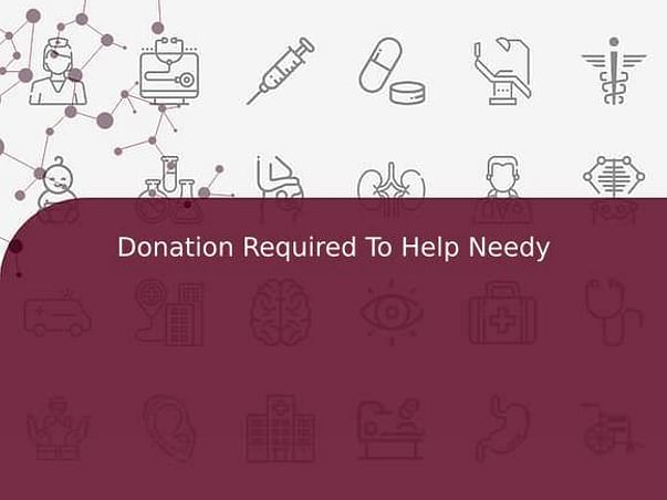 Donation Required To Help Needy