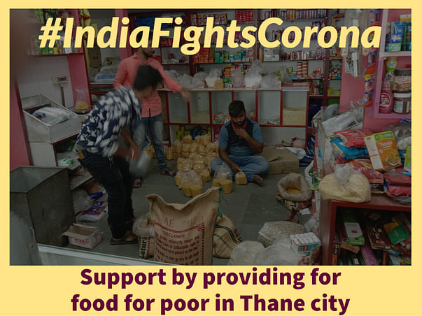 Provide food to the hungry and poor during the lockdown in Thane city