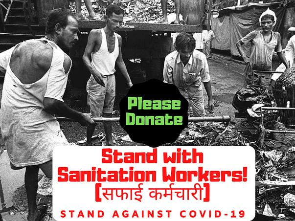 Stand with Sanitation Workers to Fight against COVID-19