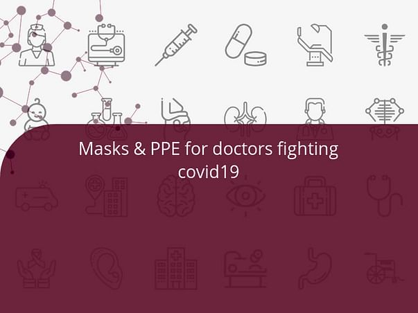 Masks & PPE for doctors fighting covid19