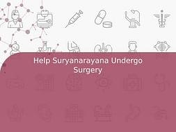 Help Suryanarayana Undergo Surgery