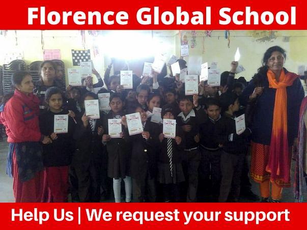 Florence Global School (help 300 rural underprivileged students)
