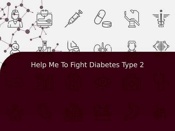 Help Me To Fight Diabetes Type 2