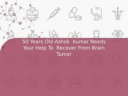 50 Years Old Ashok  Kumar Needs Your Help To  Recover From Brain Tumor