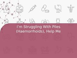 I'm Struggling With Piles (Haemorrhoids), Help Me