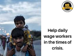 Help daily wage workers & their families during COVID crisis