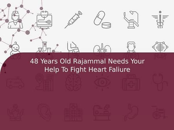 48 Years Old Rajammal Needs Your Help To Fight Heart Faliure
