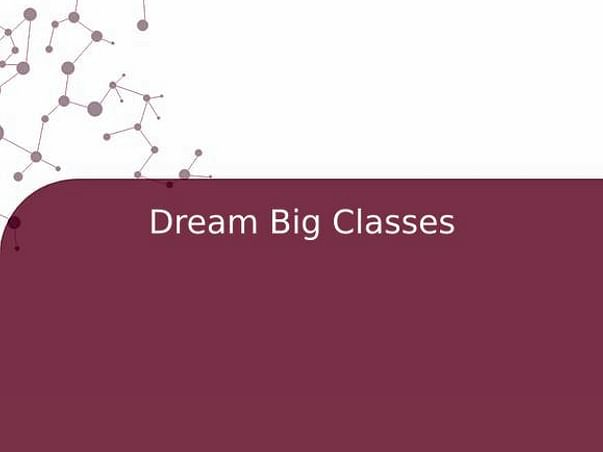 Dream Big Classes